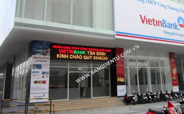 Toàn Trung thi công lắp đặt bảng điện tử led tại ngân hàng Vietinbank chi nhánh Tân Bình.